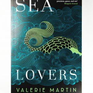 Sea Lovers Valerie Martin