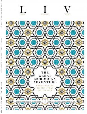 The Great Moroccan Adventure / LIV Magazine