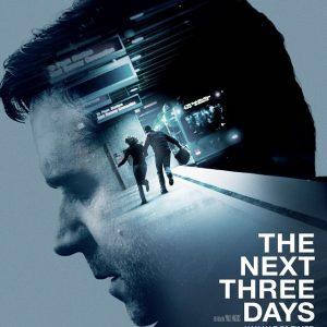 The Next Three Days - 《危情三日》电影海报