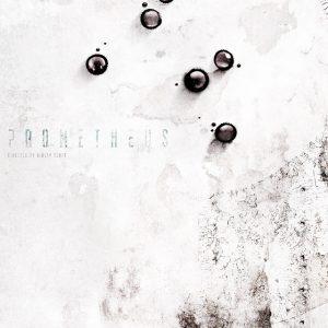 Prometheus - 《普罗米修斯》电影海报