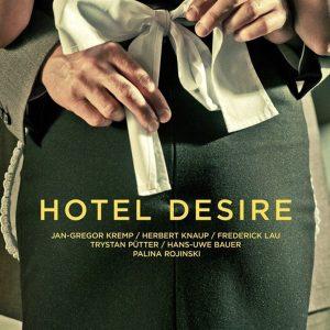 Hotel Desire - 《欲望酒店》电影海报