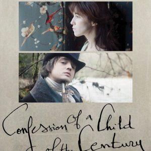 Confession of a Child of the Century - 《一个世纪儿的忏悔》电影海报