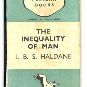 1937 The Inequality of Man - J.B.S.Haldane