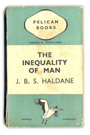 1937 The Inequality of Man - J.B.S.Haldane