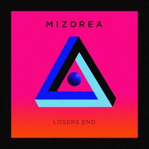 Mizdrea / Losers End Single Artwork