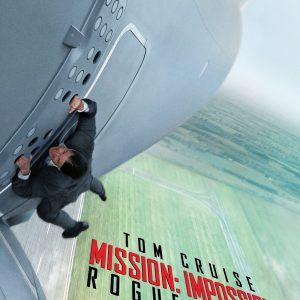 Mission Impossible: Rogue Nation - 《碟中谍5》电影海报