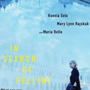 In Search of Fellini - 《寻找费里尼》电影海报