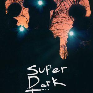 Super Dark Times - 《超级黑暗时代》电影海报