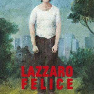 Happy as Lazzaro - 《幸福的拉扎罗》电影海报