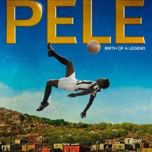 Pelé: Birth of a Legend - 《传奇的诞生》电影海报