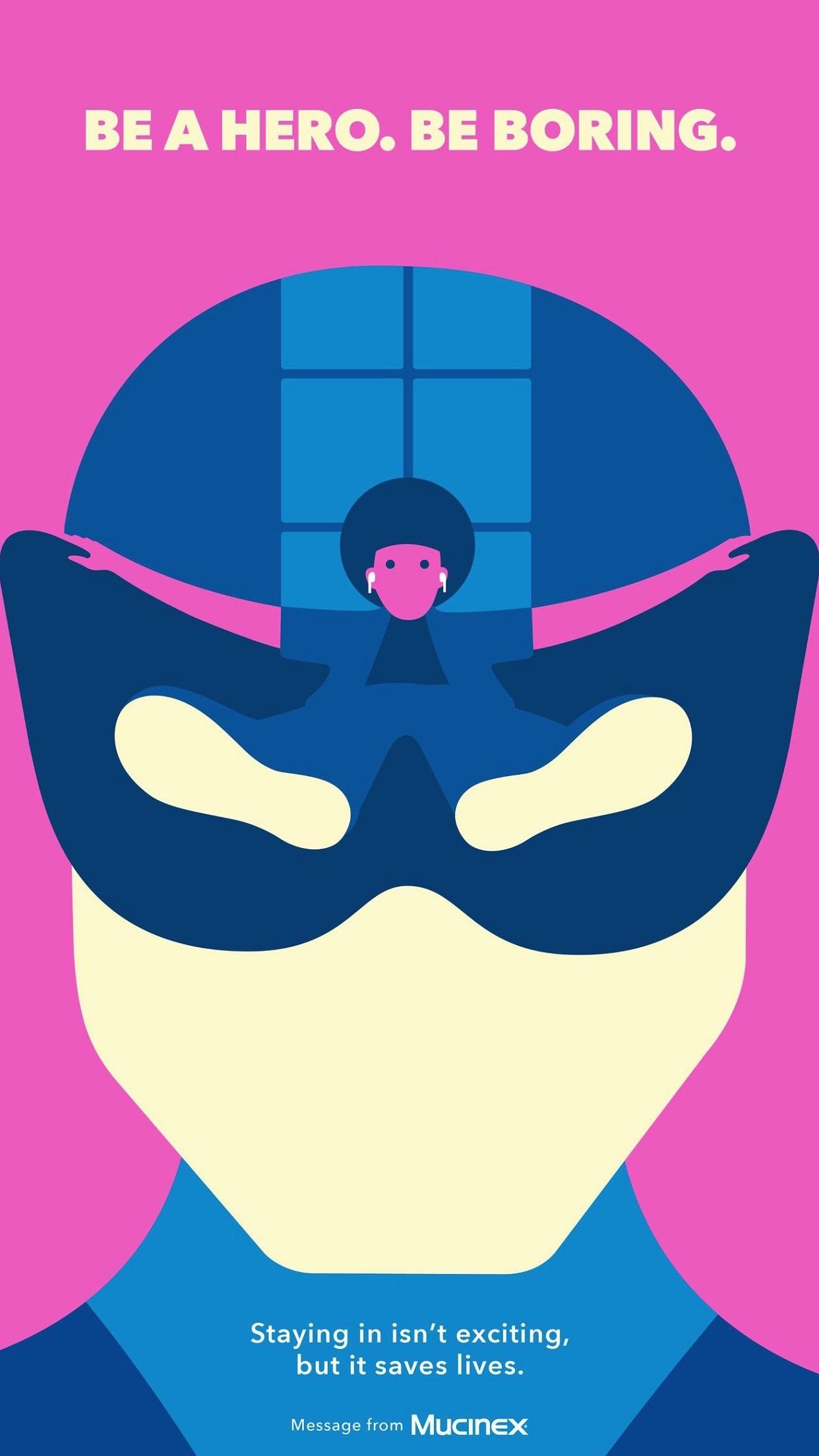 Be a Hero. Be Boring. - 美国制药品牌 Mucinex 创意广告:遵守居家令,人人都是「无聊的」英雄